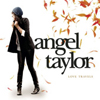 Angel Taylor - Not Even Human